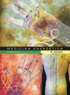 MEDICINA ENERGÉTICA. ACUPUNTURA 2 CIRCUITOS ENERGÉTICOS PRINCIPALES (EBOOK)