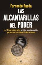 LAS ALCANTARILLAS DEL PODER (EBOOK)