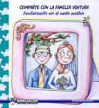 Modelo Narrativo Ludico: Comparte Con La Familia Ventura: Familiarizacion Con El Medio Acuatico