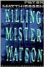 Killing Mister Watson (Shadow Country Trilogy)
