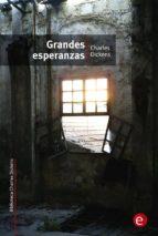 Grandes esperanzas (Biblioteca Charles Dickens)