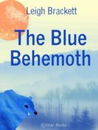 The Blue Behemoth (English Edition)