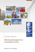 Winning Strategies For A Sustainable Future: Reinhard Mohn Prize 2013 (English Edition)