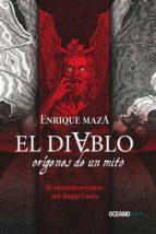 El Diablo: Orígenes De Un Mito (Ensayo)