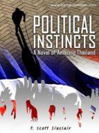Political Instincts: A Novel of Amazing Thailand (English Edition)