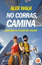 NO CORRAS, CAMINA (EBOOK)