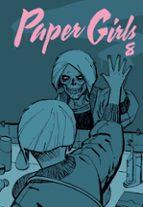 Paper Girls nº 08 (Independientes USA)