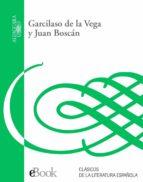 GARCILASO DE LA VEGA Y JUAN BOS(DIGITAL)