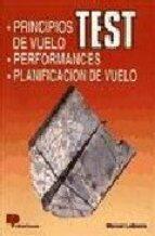 TEST, PRINCIPIOS DE VUELO, PERFORMANCES, PLANIFICACION DE VUELO