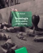 TECNOLOGIA DE LA MADERA Y EL MUEBLE