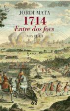 1714. Entre dos focs (Edició dedicada Sant Jordi 2014) (El Balancí)