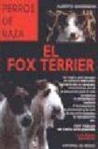 EL FOX-TERRIER (PERROS DE RAZA)