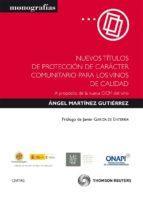 NUEVOS TITULOS DE PROTECCION DE CARACTER COMUNITARIO PARA LOS VIN OS DE CALIDAD