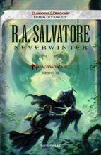 Neverwinter: Reinos Olvidados. Libro II