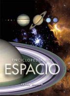 Enciclopedia Del Espacio (Enciclopedias)
