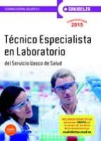 Temario II - tecnico especialista en laboratorio - osakidetza - servicio Vasco de salud (Osakidetza 2015)