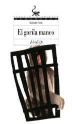 El gorila manco (Literatura Juvenil (A Partir De 12 Años) - Espacio Abierto)