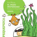 El pozo misterioso (Primeros Lectores (1-5 Años) - Pequepizca)