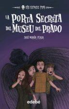 9. La porta secreta del Museu del Prado (Los sin miedo)