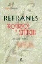Refranes, proverbios y sentencias (Letras Españolas)