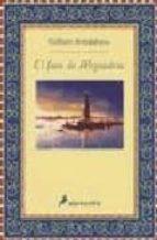 Faro de alejandria, el (Novela Historica (salamand)