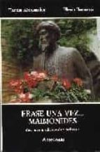 ERASE UNA VEZ MAIMONIDES:CUENTOS TRADICIONALES HEBREOS: ANTOLOGI A (2ª ED.)