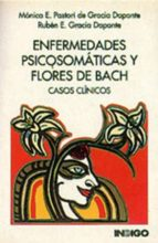 Enfermedades psicosomáticas y flores de Bach : casos clínicos