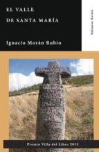 EL VALLE DE SANTA MARÍA (EBOOK)