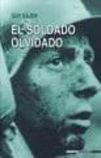 Soldado olvidado, el (Historia Inedita)