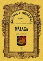CRONICA DE LA PROVINCIA DE MALAGA (ED. FACSIMIL)