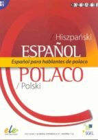 ESPAÑOL PARA HABLANTES DE POLACO (HISPANSKI-POLSKI)