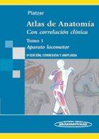 Atlas de Anatomía.Con correlación clínica: Aparato Locomotor: 1