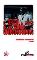 EL DERECHO A TRAVÉS DE LOS GÉNEROS CINEMATOGRÁFICOS (EBOOK)