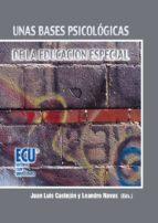 UNAS BASES PSICOLÓGICAS DE LA EDUCACIÓN ESPECIAL (EBOOK)