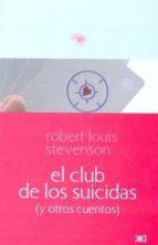 El club de los suicidas: (y otros cuentos) (Escuchar con los ojos)
