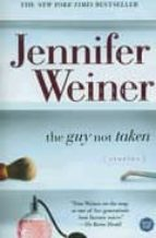 The Guy Not Taken: Stories (English Edition)
