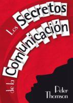 LOS SECRETOS DE LA COMUNICACIÓN (EBOOK)