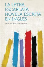 La letra escarlata novela escrita en inglés