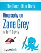 ZANE GREY (NOVELIST, WRITER OF RIDERS OF THE PURPLE SAGE) (EBOOK)