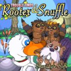 TROUBLE FINDS ROOTER&SNUFFLE (EBOOK)