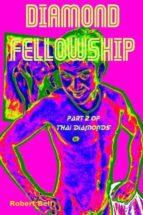 Diamond Fellowship (Thai Diamonds Book 2) (English Edition)