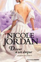 Desear A Un Duque (La Romántica)