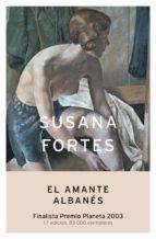 El amante albanés (Autores Españoles e Iberoamericanos)