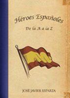 Heroes españoles de la a a la z