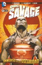 Doc Savage: Inmerso en la Oscuridad