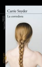 LA CORREDORA (EBOOK)