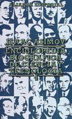 ENCICLOPEDIA BIOGRAFICA DE CIENCIA Y TECNOLOGIA (T.4))