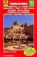 PLANO CALLEJERO DE TARRAGONA 1:5.600 [MATERIAL CARTOGRAFICO] (3ª ED.)