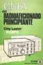 GUIA DEL RADIOAFICIONADO PRINCIPIANTE