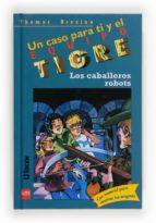 Los caballeros robots (Equipo tigre)